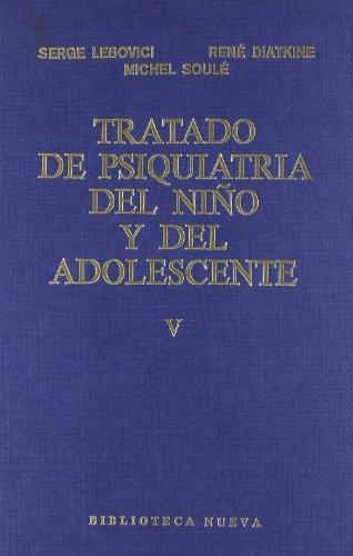 TRATADO DE PSIQUIATRIA DEL NIÑO Y DEL: LEBOVICI,S,/DIATKINE,R, Y SOULE,M,.,[AVELLANOSA