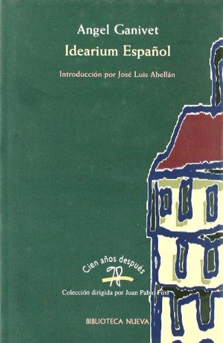 9788470303814: Idearium español ;: El porvenir de España (Cien años después) (Spanish Edition)
