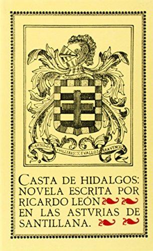 9788470303890: Casta de hidalgos: Novela escrita en las Asturias de Santillana (Clásicos de la Literatura/BN)