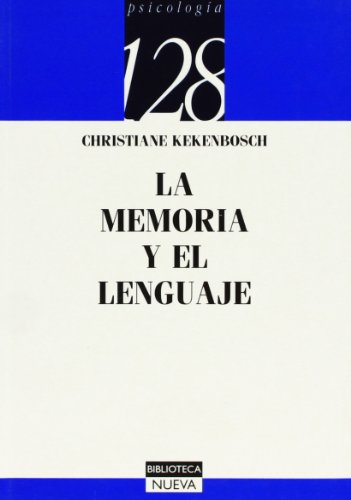 LA MEMORIA Y EL LENGUAJE: Christiane Kekenbosch
