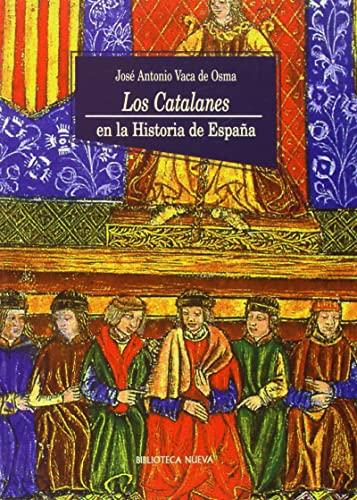 9788470304071: Los Catalanes En La Historia De España (Historia Biblioteca Nueva)