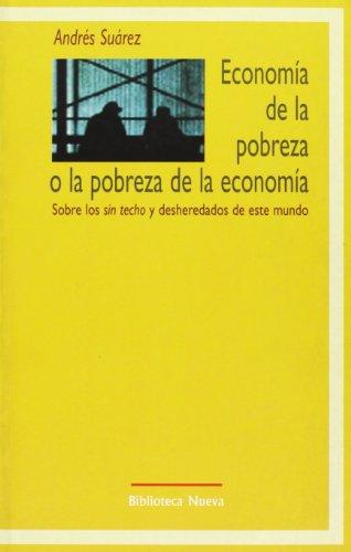 Economía de la pobraza o la pobreza: Andrés-Santiago Suárez Suárez