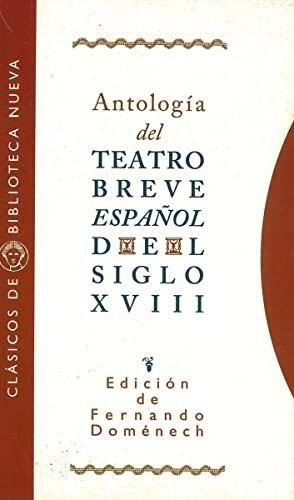 9788470304675: ANTOLOGiA TEATRO BREVE ESPAnOL DEL SIGLO XVIII (Clásicos de Biblioteca Nueva) (Spanish Edition)