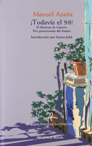 Todavía el 98! (98. Cien años después): Manuel Azaña