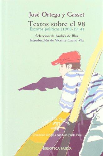9788470304798: Textos sobre el 98: Antología política (1908-1914) (Cien años después, 98) (Spanish Edition)