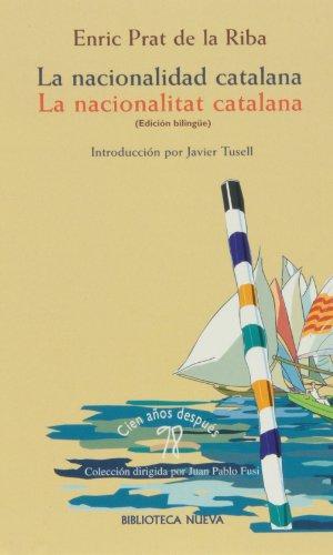 9788470304842: La nacionalidad catalana (Edición biligüe)