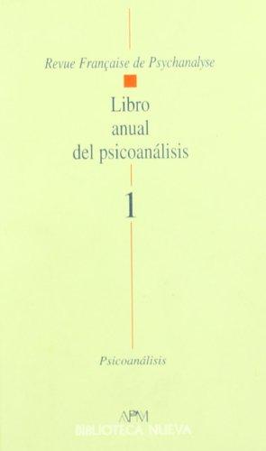 Libro Anual del Psicoanalisis 1 (Paperback): Psicoanalitica de Madrid Asociacion