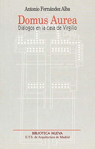 9788470305160: Domus Aurea: Diálogos en la casa de Virgilio (Metrópoli. Los Espacios de la Arquitectura)