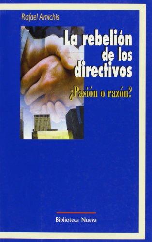 9788470305382: La Rebelión De Los Directivos