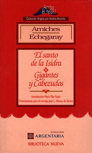 EL SANTO DE LA ISIDRA - GIGANTES: CARLOS ARNICHES, MIGUEL