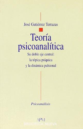 9788470305535: Teoría psicoanalítica (Psicoanálisis: BN/APM)