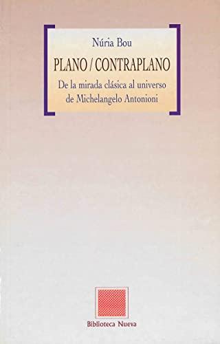 9788470305887: Plano/Contraplano: De la mirada clásica al universo de Michelangelo Antonioni (OTRAS EUTOPIAS)