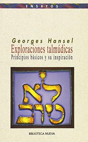 9788470306143: Exploraciones talmúdicas: principios básicos y su inspiración (Ensayo / Pensamiento)