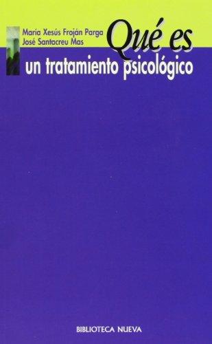 9788470306525: Que Es Un Tratamiento Psicologico (Spanish Edition)
