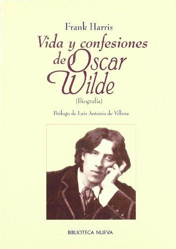 9788470306617: Vida y confesiones de Oscar Wilde