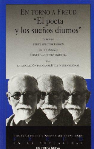 En Torno a Freud - El Poeta y Los Sueos Diurnos (Spanish Edition) (9788470306877) by Servulo Augusto Figueira; Ethel Spector Person; Peter Fonagy