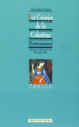Los Consejos De La Celestina (Kutttanimatum): Gupta, Damodara