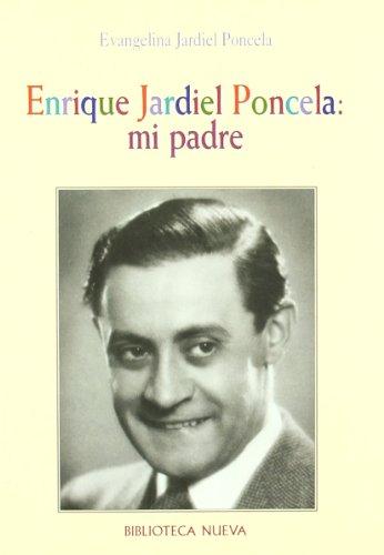 9788470307188: Enrique Jardiel Poncela. Mi Padre