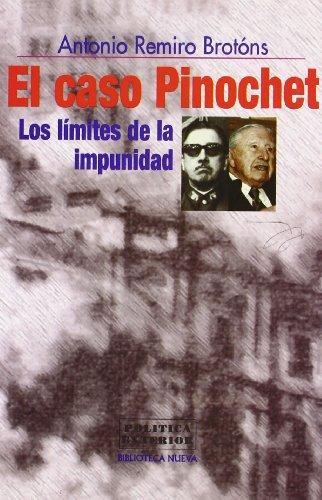 Caso Pinochet : Los Límites de la: Brotons, Antonio Remiro