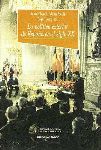 9788470307676: La politica exterior de Espana en el siglo XX (Coleccion Historia Biblioteca Nueva) (Spanish Edition)
