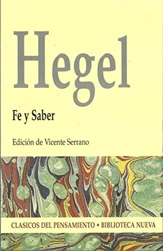 Fe y Saber - Hegel (Paperback): Georg Wilhelm Friedri