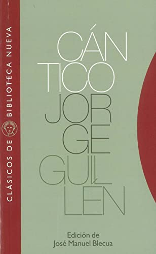 CANTICO (Spanish Edition): Jorge Guillen