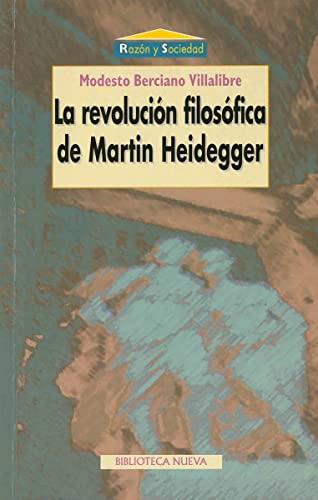 9788470308628: La revolución filosófica de Martin Heidegger (Razón y Sociedad)