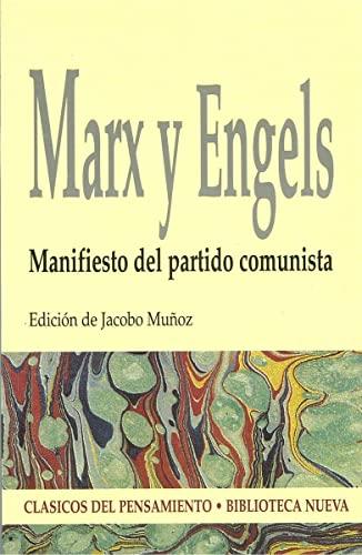 MANIFIESTO DEL PARTIDO COMUNISTA: Marx y Engels