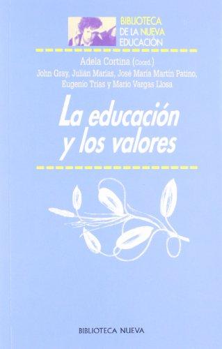 La Educacion y Los Valores (Paperback): Adela Cortina