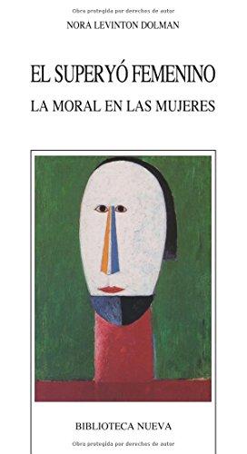9788470308871: El superyó femenino: La moral en las mujeres (Nuevos temas de psicoanálisis)