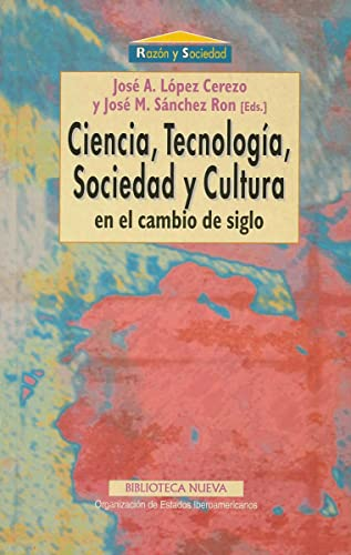 CIENCIA, TECNOLOGIA, SOCIEDAD Y CULTURA