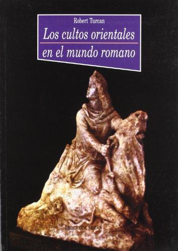 9788470309182: Los Cultos Orientales En El Mundo Romano (Historia Biblioteca Nueva)