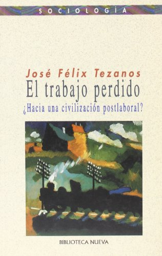 9788470309250: TRABAJO PERDIDO, EL (Spanish Edition)