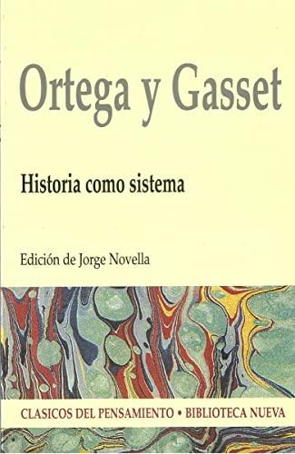 9788470309281: HISTORIA COMO SISTEMA (Clásicos del pensamiento) (Spanish Edition)
