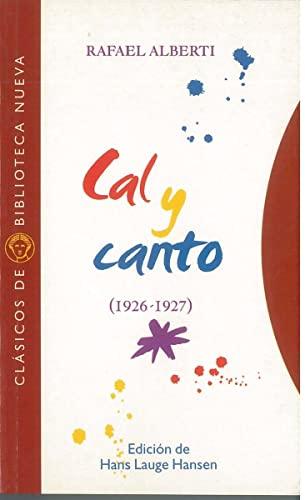 9788470309571: Cal y canto: 1926-1927 (CLASICOS)