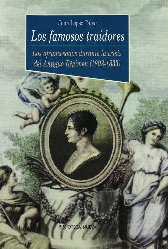 9788470309687: Los Famosos Traidores (Historia Biblioteca Nueva)