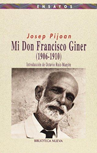 9788470309762: Mi don Francisco Giner (1906-1910)