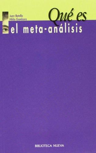 Qué es el meta-análisis (Paperback): Juan Botella, Hilda