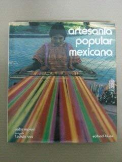 Artesania Popular Mexicana: Espejel, Carlos; Catala