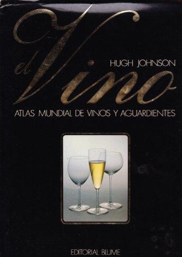 9788470310478: EL VINO - ATLAS MUNDIAL DE VINOS Y AGUARDIENTES