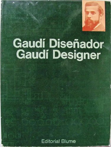 Gaudi Disenador/Gaudi Designer (Coleccion Funcion y forma: Martinell, Cesar