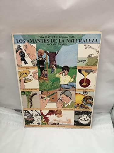9788470311147: Guia practica ilustrada para los amantes de la naturaleza