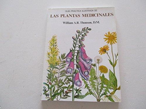 9788470311581: Guia practica ilustrada de las plantas medicinales