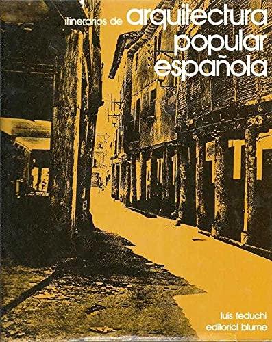 9788470312007: Itinerarios de arquitectura popular española; t.1