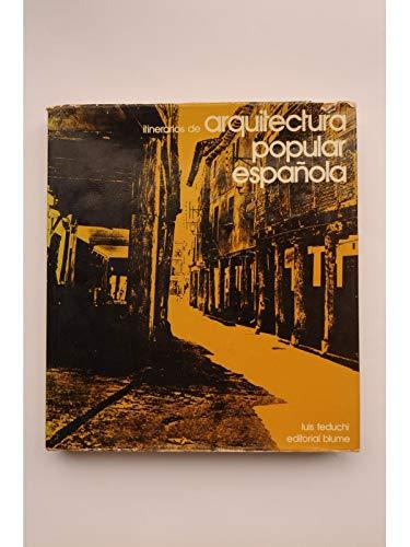 Itinerarios de arquitectura popular espanola (Coleccion Nueva imagen) (Spanish Edition): Feduchi, ...