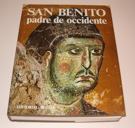 SAN BENITO PADRE DE OCCIDENTE .