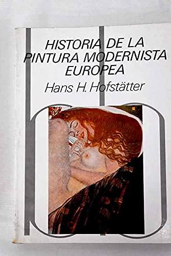 HISTORIA DE LA PINTURA MODERNISTA EUROPEA: HANS H. HOFSTÄTTER
