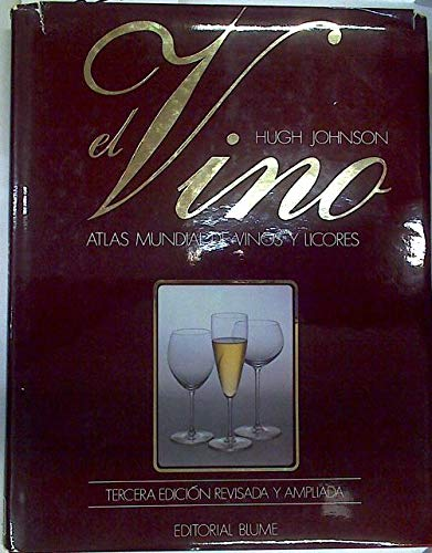 9788470315718: Vino, El - Atlas Mundial de Vinos y Licores (Spanish Edition)