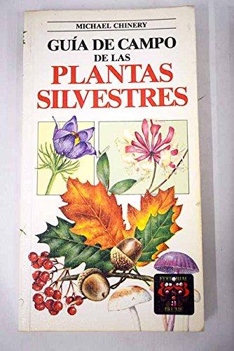 9788470316081: Guía de campo de las Plantas silvestres