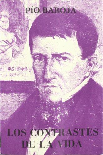 9788470350078: Los contrastes de la vida (His Memoria de un hombre de accion ; t. 7) (Spanish Edition)